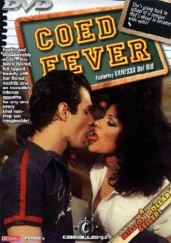 "Adult entertainment movie ""Coed Fever"" starring Vanessa Del Rio, Larry Strong & Byron Lord. Produced by Caballero Video."