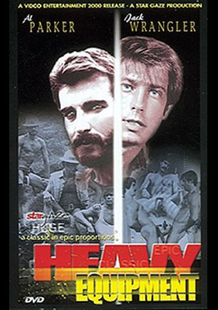 Heavy Equipment, starring Jack Wrangler, Al Parker, Jennifer Cashoty, Steve Tracy, David Warfield, Adam Neumar, Tim Christy, Roger (Bijou), Chris Christy, Kurt Williams and Chris Adams, produced by Caballero Video.