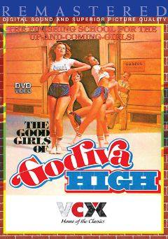 "Adult entertainment movie ""The Good Girls Of Godiva High"" starring Diane Sloan, Denise Sloan & Robin Sane. Produced by VCX Home Of The Classics."