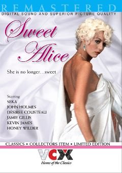 "Adult entertainment movie ""Sweet Alice"" starring Seka, Mike Eyke & Ken Yontz. Produced by VCX Home Of The Classics."