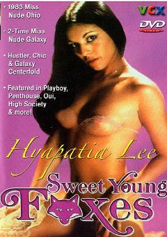 "Adult entertainment movie ""Sweet Young Foxes"" starring Hyapatia Lee, Carl Lincoln & Cindy Carver. Produced by VCX Home Of The Classics."