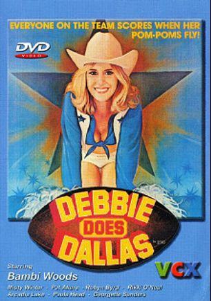 Debbie Does Dallas, starring Bambi Woods, Peter Lerman, Debbie Lewis, Pat Allure, Paula Head, Steve Marshall, David Sutton, Jenny Cole, Ben Pierce, Tony Mansfield, David Pierce, Jack Teague, Kasey Rodgers, Christy Ford, Peter *, Robyn Byrd, Rikki O'Neil, Georgette Sanders, Richard Bolla, Merle Michaels, Arcadia Lake, David Morris, Herschel Savage and Eric Edwards, produced by VCX Home Of The Classics.