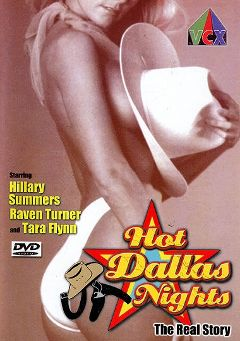 "Adult entertainment movie ""Hot Dallas Nights"" starring Hillary Summers, Alexander Kingsford & Greer Shapiro. Produced by VCX Home Of The Classics."