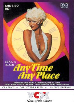 "Adult entertainment movie ""Any Time Any Place"" starring Seka, R.J. Reynolds & Jesse Adams. Produced by VCX Home Of The Classics."