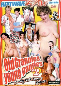 "Adult entertainment movie ""Old Grannies Young Panties 2"" starring Blue Iris, Tabitha Blue & Dana Hayes. Produced by Heatwave Entertainment."