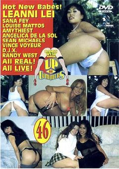 "Adult entertainment movie ""Up And Cummers 46"" starring Louise Mattos, Leanni Lei & Sana Fey. Produced by New Machine."