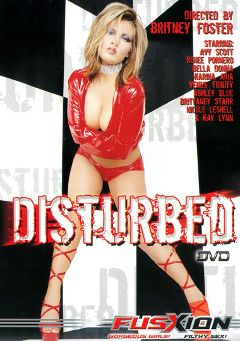"Adult entertainment movie ""Disturbed"" starring Avy Scott, Brittaney Star & Kaylynn Steel. Produced by Fusxion."