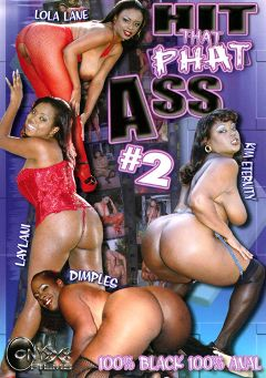 "Adult entertainment movie ""Hit That Phat Ass 2"" starring Laylani, Dimples & Kim Eternity. Produced by Heatwave Entertainment."