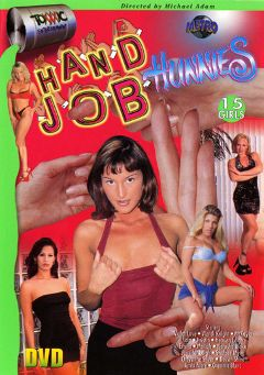 "Adult entertainment movie ""Handjob Hunnies"" starring Lola, Violet Love & Chennin Blanc. Produced by Metro Media Entertainment."