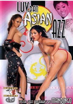 "Adult entertainment movie ""Luv Dat Asian Azz"" starring Annie Cruz, Asia & Kammy. Produced by Legend."