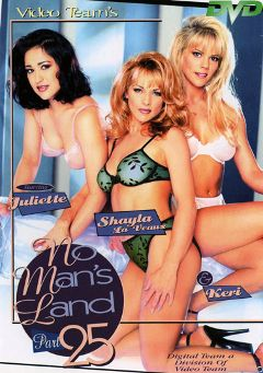 "Adult entertainment movie ""No Man's Land 25"" starring Juliette Carelton, Keri Windsor & Shayla Laveaux. Produced by Video Team."