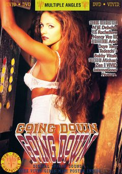"Adult entertainment movie ""Going Down"" starring Ariel Daye, Sergio Demon & N'J De Bahia. Produced by Vivid Entertainment."