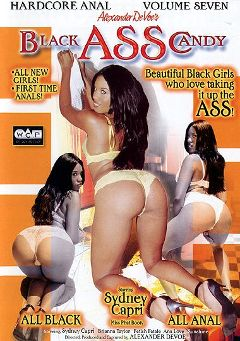 "Adult entertainment movie ""Black Ass Candy 7"" starring Sunshine, Fetish Fatale & Sydnee Capri. Produced by West Coast Productions."