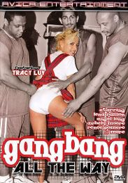 "Just Added presents the adult entertainment movie ""Gangbang All The Way""."