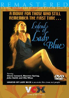 "Adult entertainment movie ""Legend Of Lady Blue"" starring Maureen Spring, Faye Young & Chris Cross. Produced by VCX Home Of The Classics."