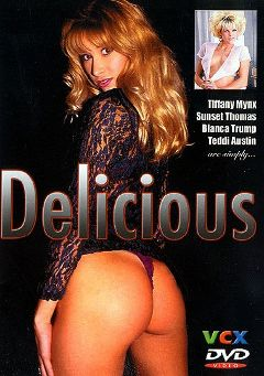 "Adult entertainment movie ""Delicious"" starring Tiffany Mynx, Sunset Thomas & Mike  Horner. Produced by VCX Home Of The Classics."