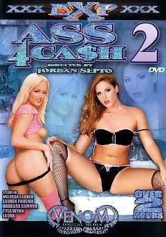 "Adult entertainment movie ""Ass 4 Cash 2"" starring Melissa Lauren, Lauren Phoenix & Tyla Wynn. Produced by Venom Digital Media."