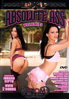 "Adult entertainment movie ""Absolute Ass 3"" starring Victoria Sin, Jayna Oso & Isabel Ice. Produced by Venom Digital Media."