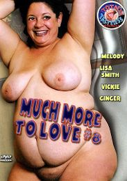 """Just Added presents the adult entertainment movie """"Much More To Love 8""""."""