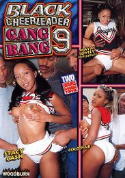 "Just Added presents the adult entertainment movie ""Black Cheerleader Gang Bang 9""."