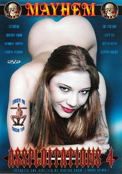 "Adult entertainment movie ""Assploitations 4"" starring Gia Paloma, Lauren Phoenix & Hannah Harper. Produced by Mayhem XXX."