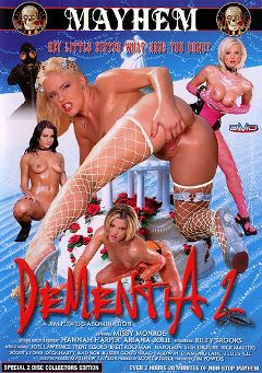 "Adult entertainment movie ""Dementia 2"" starring Riley Brooks, Missy Monroe & Ariana Jollee. Produced by Sin City."