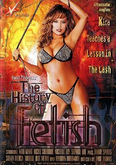 "Adult entertainment movie ""The History Of Fetish"" starring Kira Kener, Sir Nik & Steven French. Produced by Vivid Entertainment."