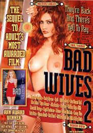 """Featured Studio - Vivid presents the adult entertainment movie """"Bad Wives 2""""."""