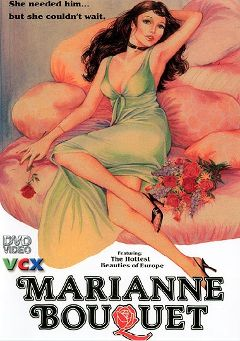 "Adult entertainment movie ""Marianne Bouquet"" starring Claudia Coste, Jimmy Hollosy & Michel Lemoine. Produced by VCX Home Of The Classics."