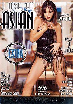 "Adult entertainment movie ""I Love 'Em Asian"" starring Jayna Oso, Avena Lee & Charmane Star. Produced by Acid Rain."