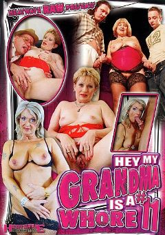 "Adult entertainment movie ""Hey, My Grandma Is A Whore 11"" starring Jozsefne, Christina & Marta. Produced by Heatwave Entertainment."