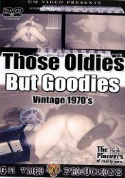 """Just Added presents the adult entertainment movie """"Those Oldies But Goodies: Vintage 1970's""""."""