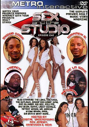 Sex And The Studio, starring Chloe Black, Lacey DuValle, India, The Outlawz, The Luniz, Rass Kass, Naughty By Nature, Money B., Lay Law, Humpty Hump, Felli Fel, Digital Underground, De La Soul, Daz Dillinger, Bishop Magic Don Juan, Dia Diva, Dru Down, Big Boy, Domineko Heffne, Divina, Snoop Dogg, Daisy Dukes, Nyomi Marcela, Sledge Hammer, April Flowers, Venus, Obsession, Lucky Starr, Tiffany Mason, Mr. Marcus, Tony Eveready, Caramel and Mia Smiles, produced by Metro Media Entertainment.