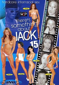 "Adult entertainment movie ""There's Something About Jack 15"" starring Dayjha Nay, Nadia & Monica Sweetheart. Produced by West Coast Productions."