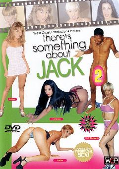 "Adult entertainment movie ""There's Something About Jack 2"" starring Lydia, Carmen Vera & C.J. Bennett. Produced by West Coast Productions."