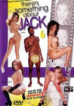 "Adult entertainment movie ""There's Something About Jack 6"" starring Naughtia Childs, Alexis Amore & Maeva Exel. Produced by West Coast Productions."