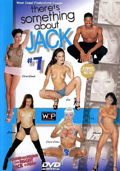 "Adult entertainment movie ""There's Something About Jack 7"" starring Sabrina Jade, Candy Cotton & Mariah Milano. Produced by West Coast Productions."