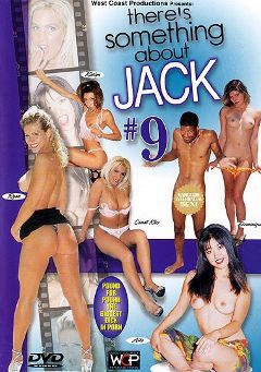 "Adult entertainment movie ""There's Something About Jack 9"" starring Kamiko Taka, Candi Kiss & Kaylynn. Produced by West Coast Productions."