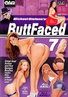 "Adult entertainment movie ""ButtFaced 7"" starring Adina Jewel, Chloe Black & Gauge. Produced by West Coast Productions."