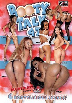 "Adult entertainment movie ""Booty Talk 47"" starring McKenna Keni, Micky (f) & Egypt. Produced by West Coast Productions."