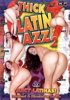 "Adult entertainment movie ""Thick Latin Azz 2"" starring Juliane, Vanessa Lee & Mariesa Arroyo. Produced by West Coast Productions."