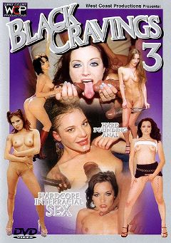 "Adult entertainment movie ""Black Cravings 3"" starring Kim *, Aurora Snow & Dominica Leoni. Produced by West Coast Productions."