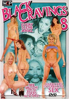 "Adult entertainment movie ""Black Cravings 8"" starring Cherry Rose, Cherie & Jessie J.. Produced by West Coast Productions."