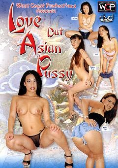 "Adult entertainment movie ""Love Dat Asian Pussy"" starring Kiwi Ling, L.T. Turner & Luci Thai. Produced by West Coast Productions."