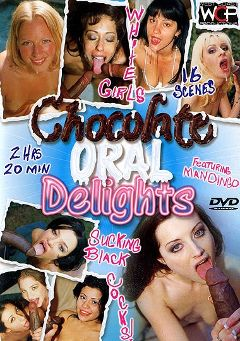 "Adult entertainment movie ""Chocolate Oral Delights"" starring Louise, Kaylynn & Angel. Produced by West Coast Productions."