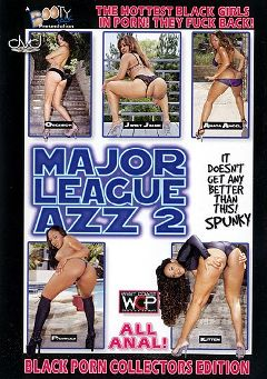"Adult entertainment movie ""Major League Azz 2"" starring Ayana Angel, Obsession & Janet Jacme. Produced by West Coast Productions."