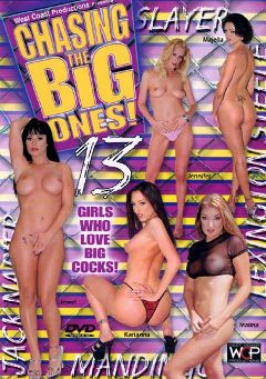 "Adult entertainment movie ""Chasing The Big Ones 13"" starring Karianna Dietrich, Angelina Croft & Jewel De'Nyle. Produced by West Coast Productions."