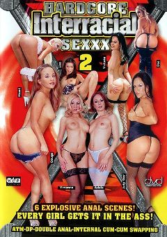 "Adult entertainment movie ""Hardcore Interracial Sexxx 2"" starring Adalina Perron, Adela Wimmerova & Gauge. Produced by West Coast Productions."