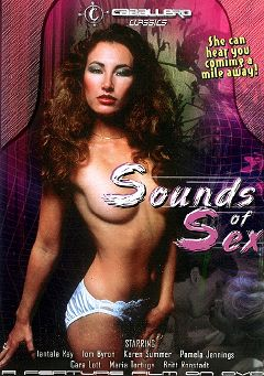 "Adult entertainment movie ""Sounds Of Sex"" starring Tantala Ray, Anthony Sage & Britt Ronstadt. Produced by Caballero Video."