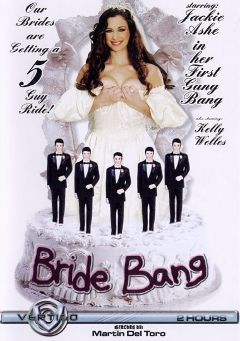 "Adult entertainment movie ""Bride Bang"" starring Jackie Ashe, Kris Knight & Jay Lassiter. Produced by Vertigo."